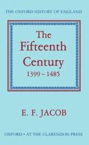 The Fifteenth Century 1399-1485