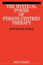 The Mystical Power of Person-Centred Therapy