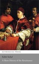 A Short History of the Renaissance