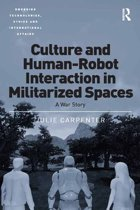 Culture and Human-Robot Interaction in Militarized Spaces