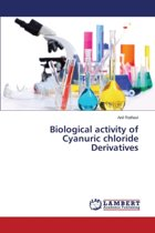 Biological Activity of Cyanuric Chloride Derivatives