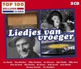 Hollands Glorie Top 100 - Liedjes Van Vroeger