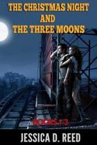 The Christmas night and the three moons by boxset Books1-3