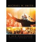 Michael W. Smith - A New Hallelujah Live