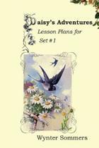 Daisy's Adventures Lesson Plans for Set #1