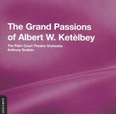 The Grand Passions Of Albert W. Ketelbey