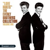 'Love Hurts' - The Everly Brothers Collection Volume 1