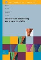 Orthopedische casuïstiek - Onderzoek en behandeling van artrose en artritis