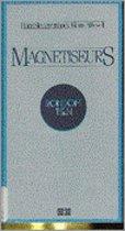 Magnetiseurs