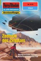 Perry Rhodan 2178: Zentrale des Zirkulars (Heftroman)