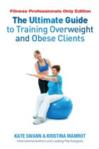 Omslag van 'The Ultimate Guide to Training Overweight and Obese Clients'