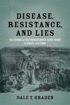 Disease, Resistance, and Lies