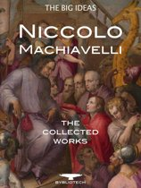 Niccolò Machiavelli: The Collected Works