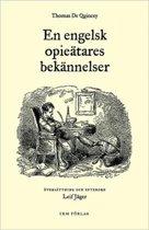 En Engelsk Opieatares Bekannelser
