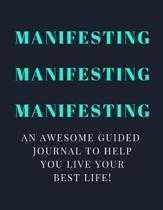 Manifesting Manifesting Manifesting