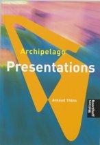 Presentations Archipelago