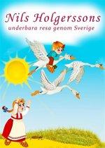 Nils Holgerssons underbara resa genom Sverige (Illustrerad utgåva Nils Holgersson)