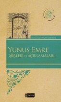 Yunus Emre Şiirleri ve Açıklamaları - 100 Temel Eser