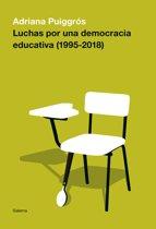Luchas por una democracia educativa (1995-2018)