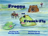 Froggy and French Fly