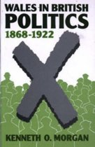 Wales in British Politics, 1868-1922
