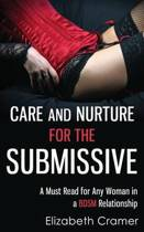 Care and Nurture for the Submissive - A Must Read for Any Woman in a Bdsm Relationship