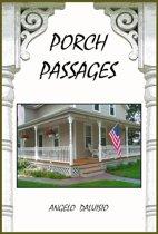 Porch Passages