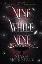 Nine While Nine
