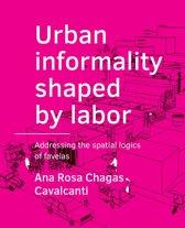 Urban informality shaped by labor