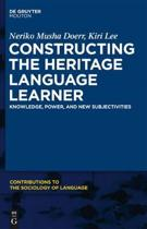 Constructing the Heritage Language Learner