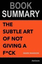 Boekomslag van 'Book Summary: The Subtle Art of Not Giving a F*ck'