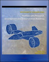 2012 Unmanned Aircraft Systems (UAS) Research, Development and Demonstration Roadmap of the Next Generation Air Transportation System - Domestic UAV and Drone Operations