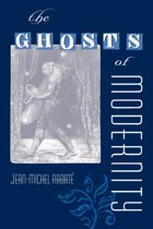 The Ghosts of Modernity