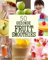 50 gezonde fruit smoothies