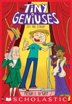 Set the Stage! (Tiny Geniuses #2)