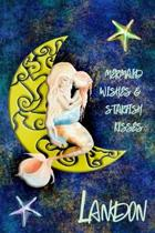 Mermaid Wishes and Starfish Kisses Landon