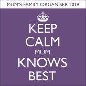 Keep Calm Mum Knows Best Familieplanner 2019