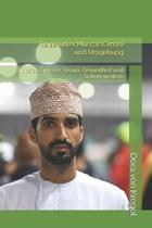 Reisef�hrer Muscat (Oman) und Umgebung: Tipps zu Einreise, Visum, Gesundheit und Sehenswertem