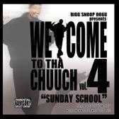 Welcome 2 Tha Chuuch Vol. 4