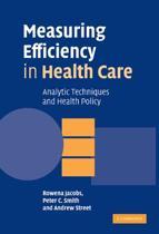 Measuring Efficiency in Health Care