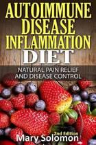 Autoimmune Disease Inflammation Diet
