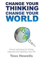 Change Your Thinking - Change Your World