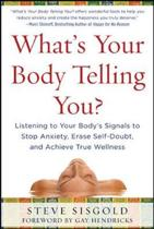 What's Your Body Telling You?