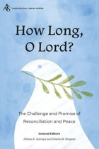 How Long, O Lord?