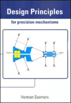 Design principles for precision mechanisms