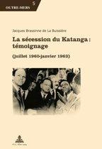 La sécession du Katanga : témoignage