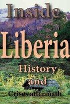 History and Culture of Liberia, History of Liberia, Republic of Liberia, Liberia