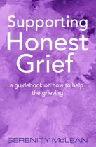 Supporting Honest Grief