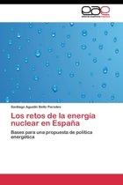 Los Retos de La Energia Nuclear En Espana