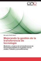 Mejorando La Gestion de La Transferencia de Tecnologia